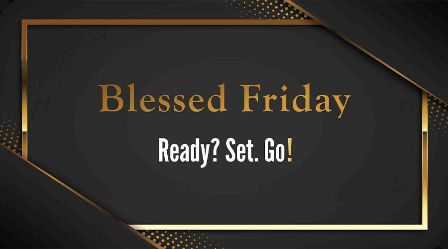 Blessed Friday 2020